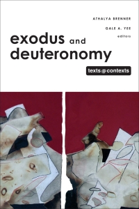 Exodus and Deuteronomy: Texts & Contexts