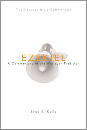 Ezekiel: A Commentary in the Wesleyan Tradition