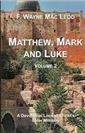 Matthew, Mark and Luke: Volume 2