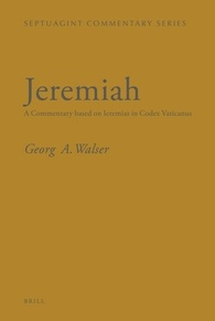 Jeremiah: A Commentary based on Ieremias in Codex Vaticanus