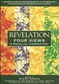 Revelation: Four Views A Parallel Commentary