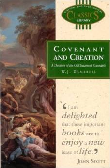 Covenant and Creation: A Theology of the Old Testament Covenants