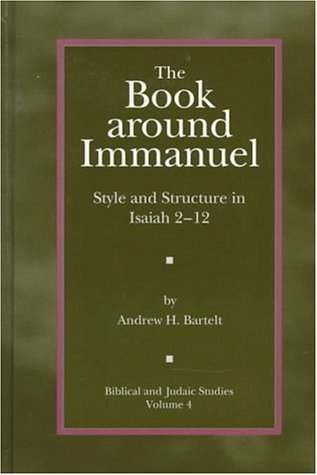 The Book Around Immanuel: Style and Structure in Isaiah 2-12
