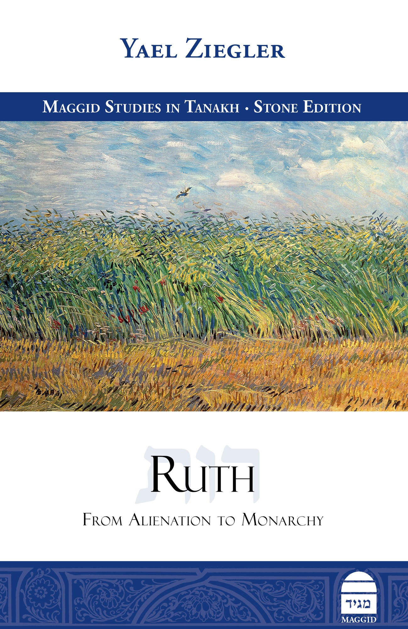 Ruth: From Alienation to Monarchy