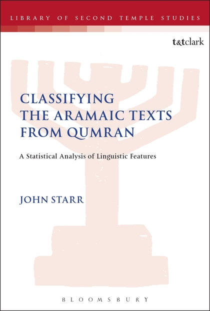 Classifying the Aramaic Texts from Qumran: A Statistical Analysis of Linguistic Features