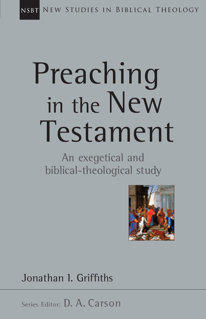 Preaching in the New Testament