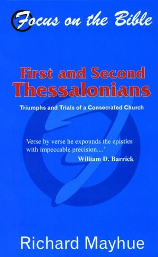 1 & 2 Thessalonians: Triumphs and Trials of a Consecrated Church