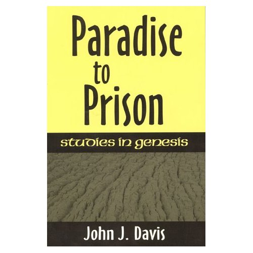 Paradise to Prison: Studies in Genesis