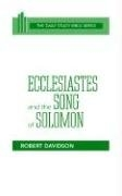 Ecclesiastes and the Song of Solomon