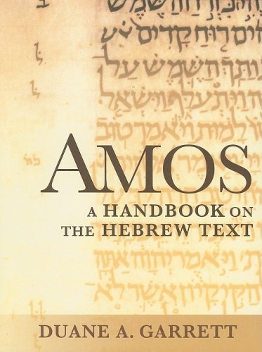 Amos: A Handbook on the Hebrew Text