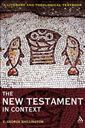 New Testament in Context: A Literary and Theological Textbook