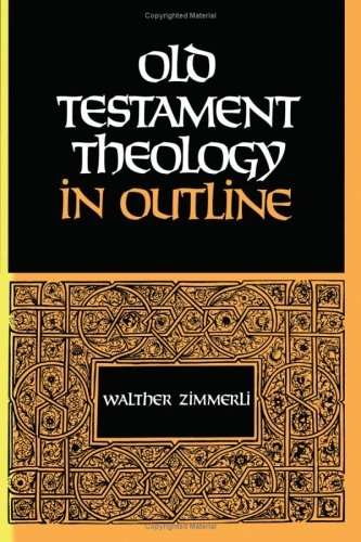 Old Testament Theology in Outline