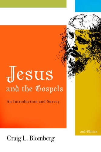 Jesus And The Gospels An Introduction And Survey Second border=